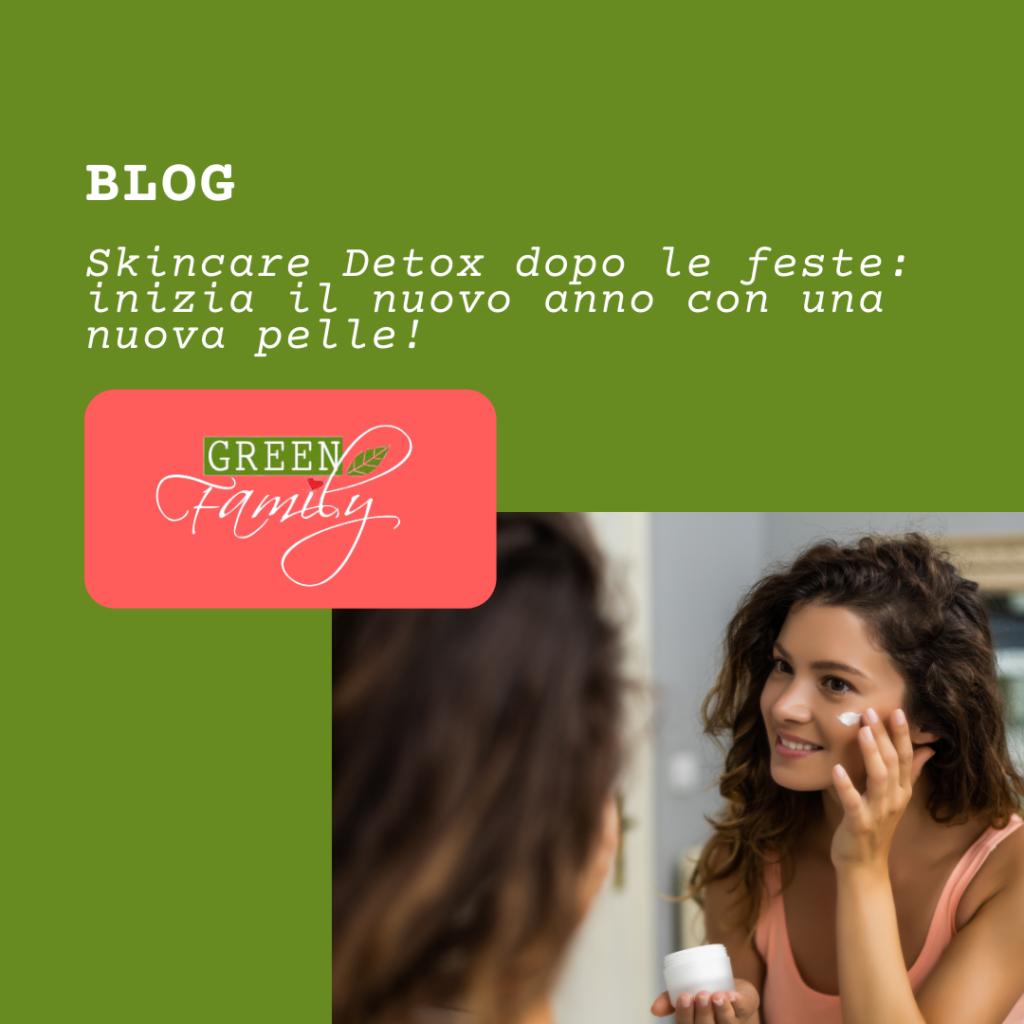 Skincare Detox dopo le feste: inizia il nuovo anno con una nuova pelle!