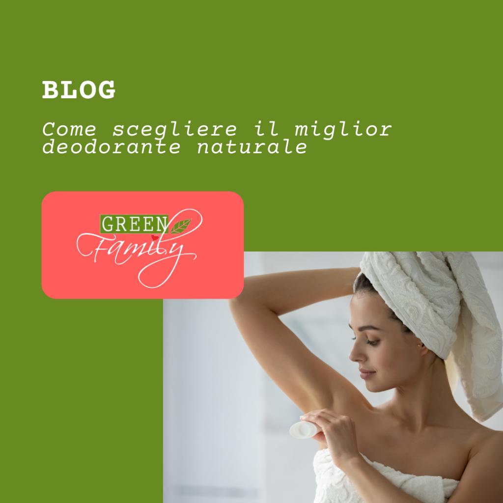 Come scegliere il miglior deodorante naturale?