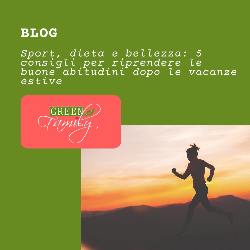 Sport, dieta e bellezza: 5 consigli per riprendere le buone abitudini dopo le vacanze estive